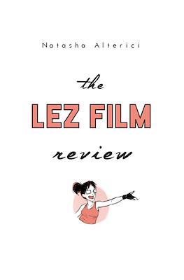 The Lez Film Review