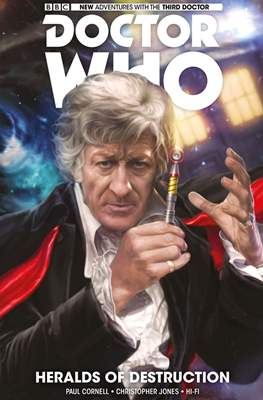 Doctor Who. New Adventures with the Third Doctor - Heralds of Destruction