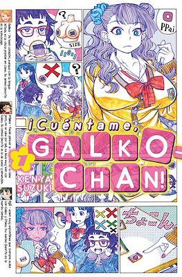 ¡Cuéntame, Galko-chan! (Rústica con sobrecubierta) #1