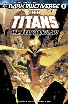 Tales From The Dark Multiverse - Teen Titans: The Judas Contract