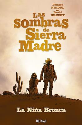 Las Sombras de Sierra Madre (Cartoné 48 pp) #1