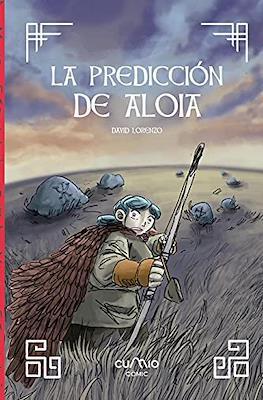 La prediccion de Aloia (Cartoné 72 pp)
