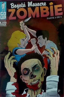 Bogotá Masacre Zombie (Grapa) #3