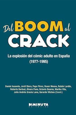 Del Boom al Crack. La explosión del cómic adulto en España (1977-1995)