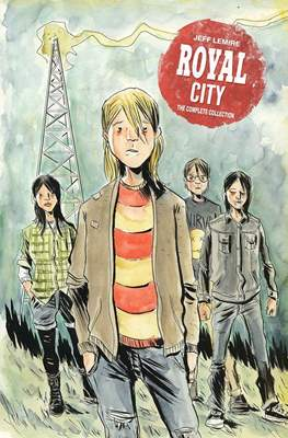 Royal City: The Complete Collection