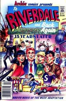 Archie comics presents: To Riverdale And Back Again