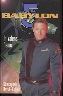 Babylon 5: In Valen's Name