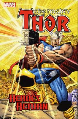 The Mighty Thor - Heroes Return (Hardcover 1232-1304 pp) #1
