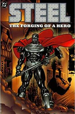 Steel: The Forging of a Hero