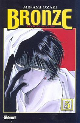 Bronze. Zetsuai since 1989 #5