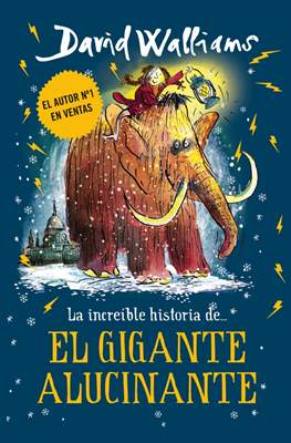 La increíble historia de... El gigante alucinante (Cartoné) #