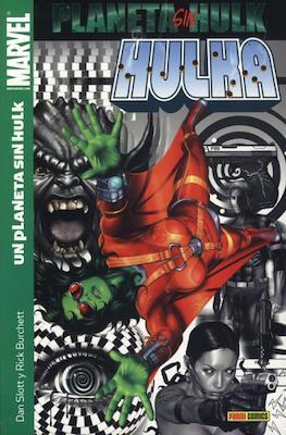Hulka (2006-2009) (Rústica.) #6