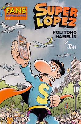 Fans Super López (Rústica) #48