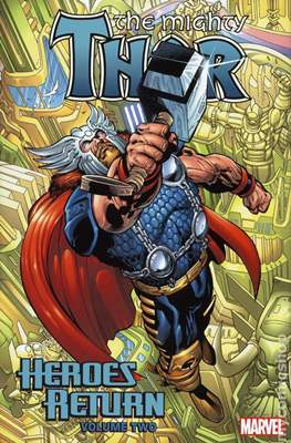 The Mighty Thor - Heroes Return (Hardcover 1232-1304 pp) #2