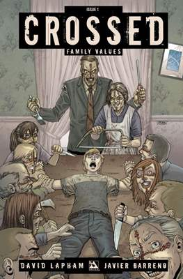 Crossed: Family Values