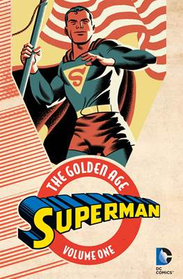 Superman: The Golden Age (Softcover) #1