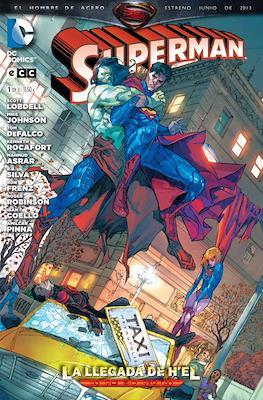 Superman: La Llegada de H'el (Rústica 112-136-96 pp) #1