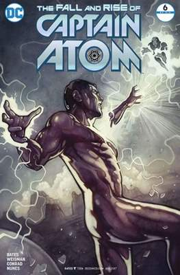 The Fall and Rise of Captain Atom (2017) (Comic-Book) #6