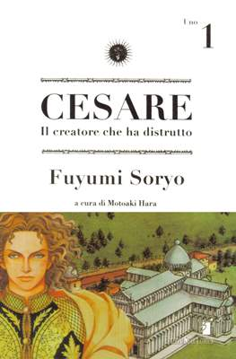 Cesare. Il creatore che ha distrutto