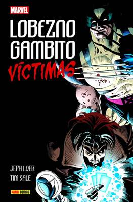 Lobezno / Gambito: Víctimas. 100% Marvel HC