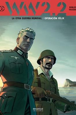 WW 2.2. La otra Guerra Mundial #2