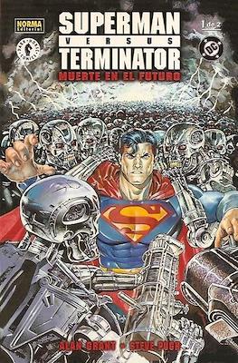 Superman versus Terminator. Muerte en el futuro (Rústica 48 pp) #1