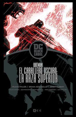 El Caballero Oscuro: La Raza Superior - DC Black Label (Cartoné 392 pp) #