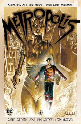Superman / Batman / Wonder Woman: Metropolis. Otros mundos