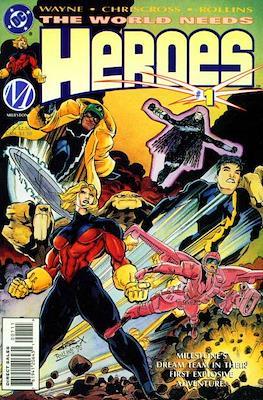 The World Needs Heroes (Comic Book) #1