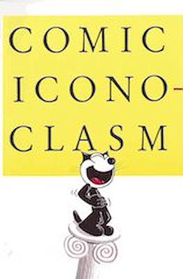 Comic Iconoclasm