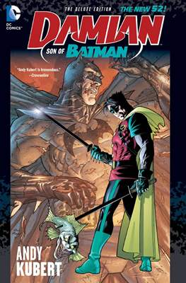 Damian: Son of Batman Deluxe Edition
