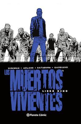 Los Muertos Vivientes (Cartoné 592-632 pp) #8