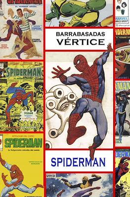 Barrabasadas Vértice: Spiderman