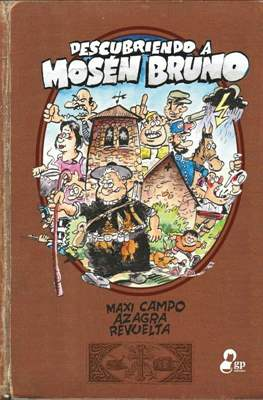 Descubriendo a Mosén Bruno