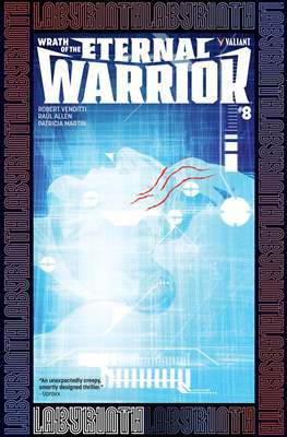 Wrath of the Eternal Warrior (Comic Book) #8