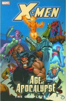 X-Men: The Complete Age of Apocalypse Epic (Softcover 360-376 pp) #2
