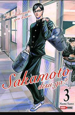 Sakamoto desu ga? I'm Sakamoto, you know. #3