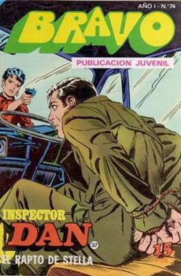 Bravo (El Cachorro e Inspector Dan) (Grapa) #74