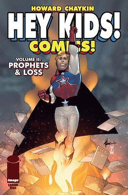 Hey Kids! Comics! Volume II: Prophets & Loss