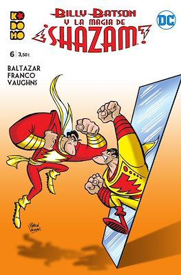 Billy Batson y la magia de ¡Shazam! (Grapa 48 pp) #6