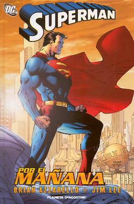 Superman. Por el mañana