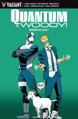 Quantum & Woody! Edición de lujo