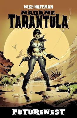 Madame Tarantula: Futurewest