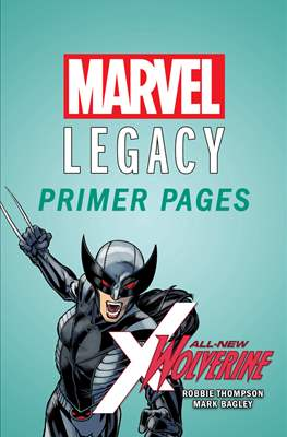 All-New Wolverine: Marvel Legacy Primer Pages