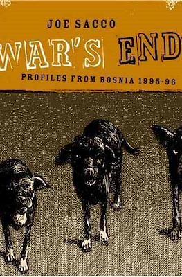 War's End: Profiles from Bosnia,1995-1996
