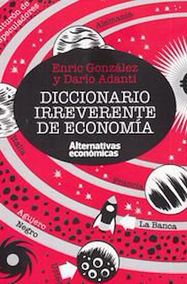Diccionario irreverente de Economía