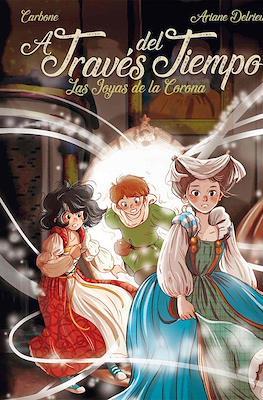 A Través del Tiempo. Las Joyas de la Corona (Cartoné 56 pp)