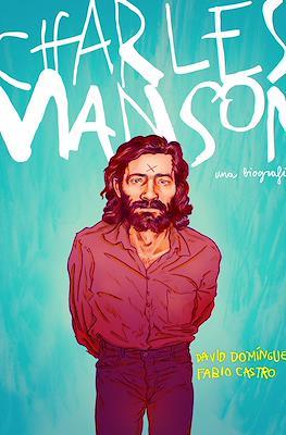 Charles Manson - Una biografía