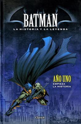 Batman. La Historia y La Leyenda