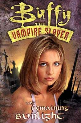 Buffy the Vampire Slayer (1998-2003)